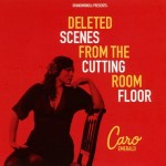 Caro Emerald's debut album, Deleted Scenes from the Cutting Room Floor